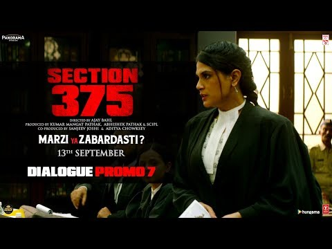 Section 375: Dialogue Promo 7 | Akshaye Khanna |  Richa Chadha | Releasing on 13th September Mp3
