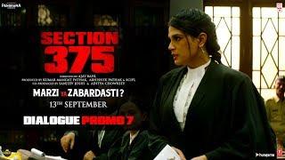 Section 375 Dialogue Promo 7 Akshaye Khanna Richa Chadha Releasing on 13th September