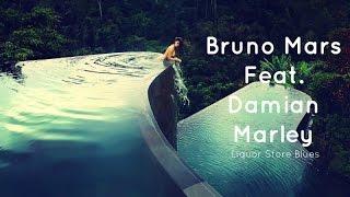 Bruno Mars Feat. Damian Marley  - Liquor Store Blues lyrics