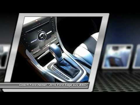 2016 ford edge hemet beaumont menifee perris lake elsinore. Black Bedroom Furniture Sets. Home Design Ideas