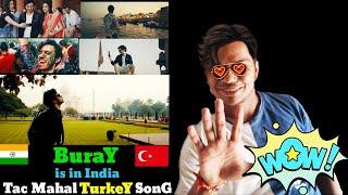 🇮🇳🤝🇹🇷 An Indian Reaction on a Turkish Song Tac Mahal - Buray   Buray-Tac Mahal   🇹🇷🤝🇮🇳 Resimi