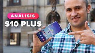 Análisis Samsung Galaxy S10 Plus en español