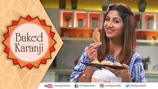 Baked Karanji   Shilpa Shetty Kundra   Healthy Recipes   The Art Of Loving Food