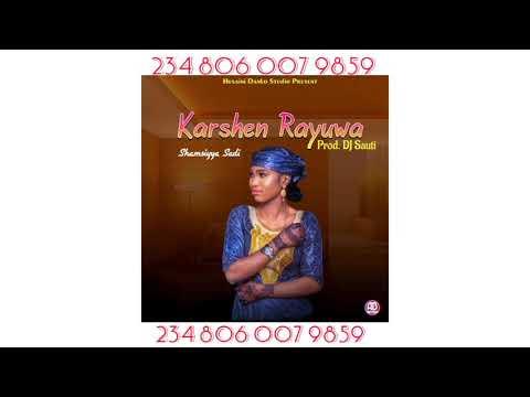 Download SHAMSIYYA SADI (karshen rayuwa) official audio