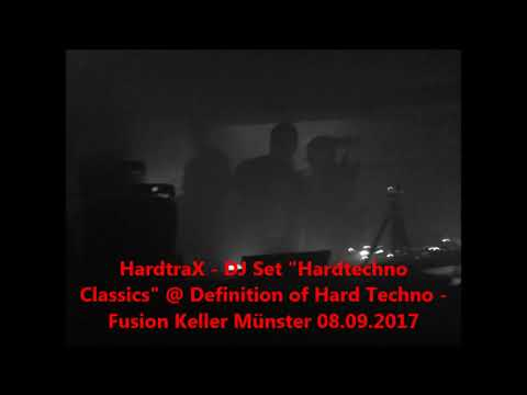 HardtraX @ Definition of Hard Techno, Fusion Keller Muenster, 08.09.2017