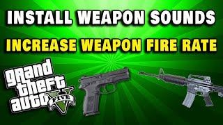 How To Change Weapon Sounds And Increase Pistol Fire Rate More Realistic Gta 5 Mods Youtube Phobos2077 opened this issue dec 7, 2015 · 24 comments. how to change weapon sounds and increase pistol fire rate more realistic gta 5 mods