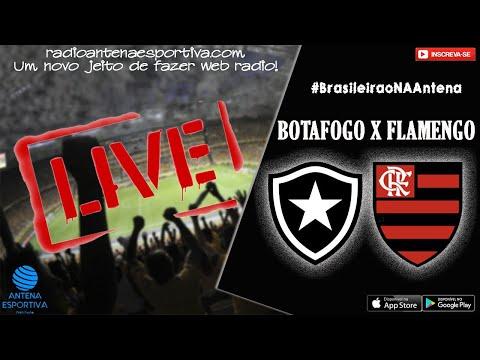 BOTAFOGO X FLAMENGO   BRASILEIRÃO   AO VIVO