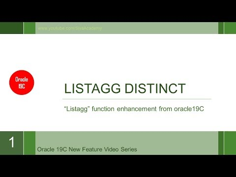 Oracle 19C new feature LISTAGG DISTINCT - YouTube