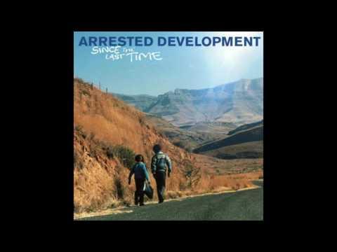Arrested Development - Sunshine - Since The Last Time