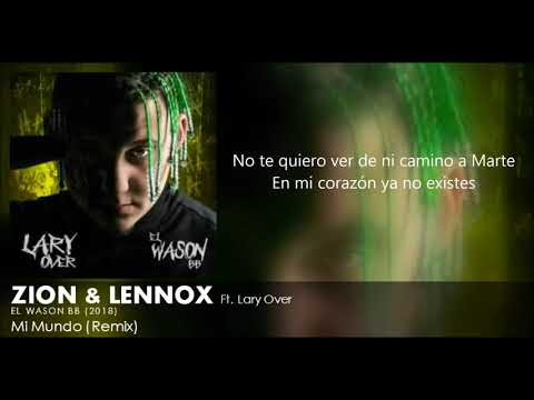 Mi Mundo (Remix) (Letra) - Zion y Lennox Ft. Lary Over + Descarga Mp3