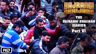 The Bajrangi Bhaijaan Diaries - Part VI - Bajrangi Ke Fans