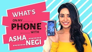 Asha Negi: What's On My Phone | Phone Secrets Revealed | India Forums thumbnail