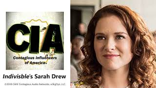 "#14: SARAH DREW talks about family and life from ""Grey's Anatomy"" to her new movie ""Indivisible"""