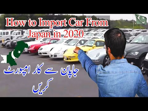 Import Cars From Japan 2020 | Japan Car Import Tax In Pakistan | How To Import Used Cars In Pakistan