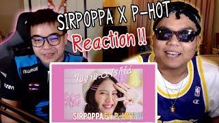 ในฐานะอะไรก็ได้ - SIRPOPPA feat.P-HOT [OFFICIAL MV] - REACTION -