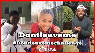 Don't leave me Challenge TikTok | ???? #dontleaveme TikTok South Africa ????