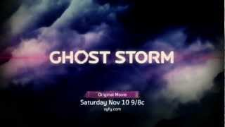 "Syfy Original Movie — ""Ghost Storm"" — Trailer"