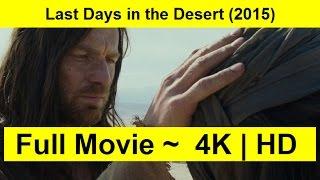 Last Days in the Desert Full Length'MovIE 2015