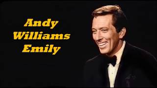 Andy Williams........Emily.