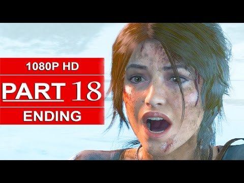 Rise Of The Tomb Raider ENDING Gameplay Walkthrough Part 18 [1080p HD] - No Commentary