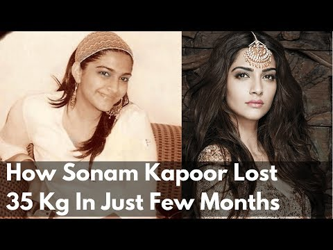 How Sonam Kapoor Lost 35Kg Weight In Just Few Months