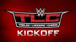 WWE TLC Kickoff: Dec. 15, 2019