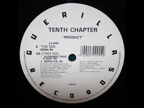Tenth Chapter - Product (Original Mix)