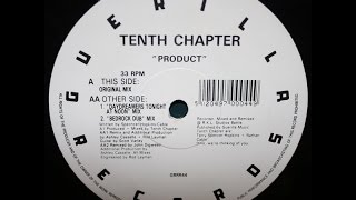 Tenth Chapter - Product (Original Mix)