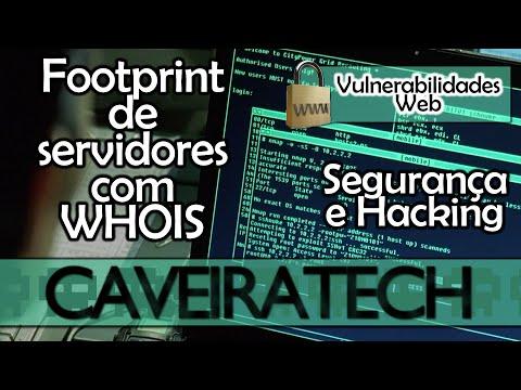 Footprint de Servidores com Whois - Vulnerabilidades Web #1