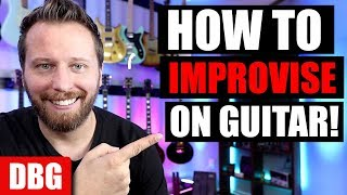 How to IMPROVISE on Guitar! - Easy Tips on How to Solo!!