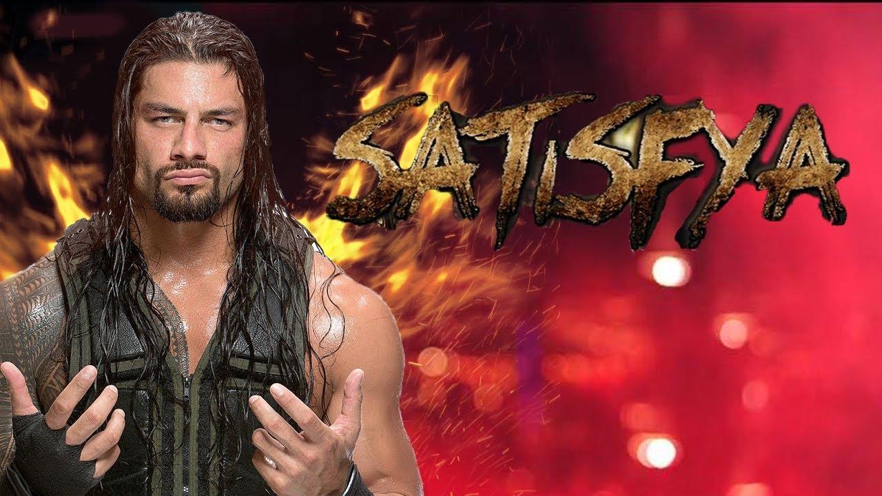 WWE Roman Reigns | Satisfya