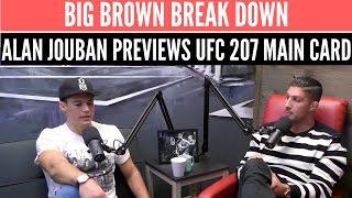 Alan Jouban Previews UFC 207 with Brendan Schaub