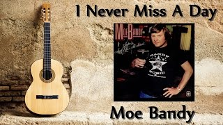Watch Moe Bandy I Never Miss A Day missing You video