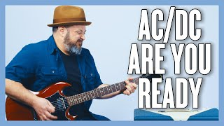AC/DC Are You Ready Guitar Lesson + Tutorial