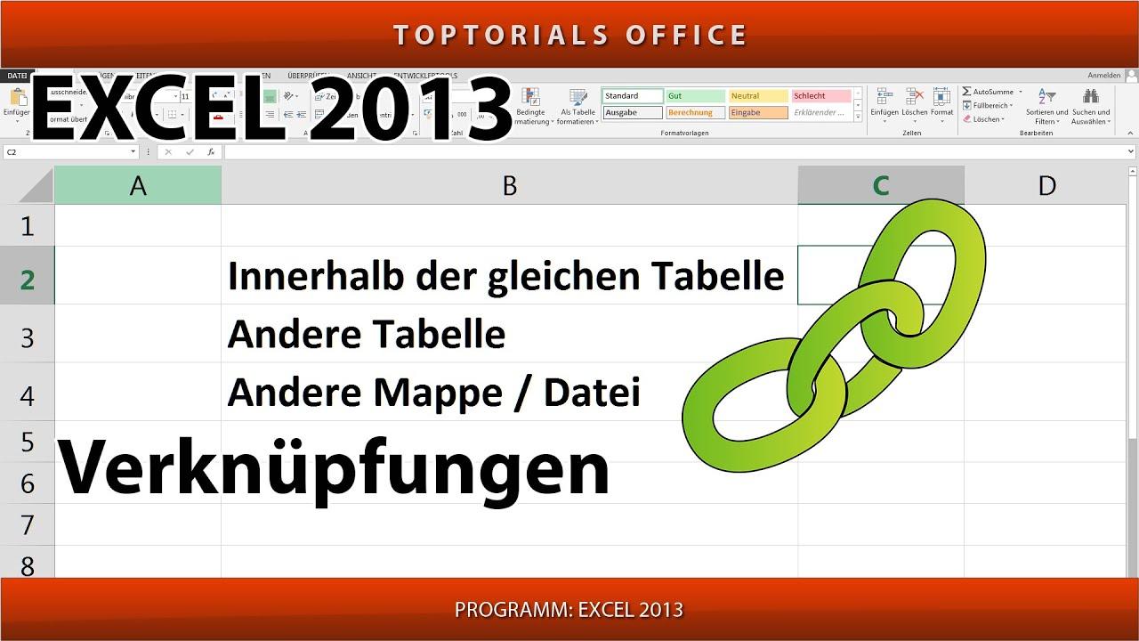 Verknüpfungen auch zu anderen Tabellen und Mappen / Dateien (Excel ...