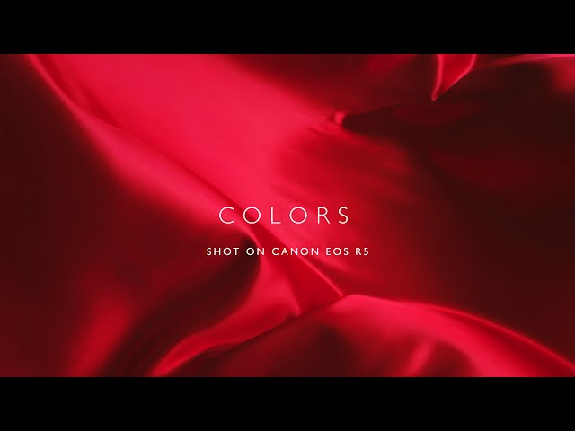 COLORS - SHOT ON CANON EOS R5