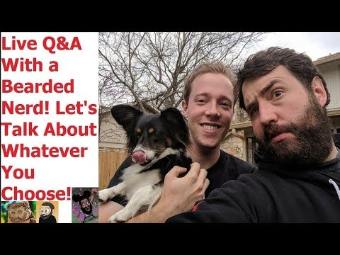 LIVE Q&A From Texas With Chip  You Choose The Subjects! March 9th 2018  Adam Koralik