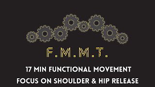 FMMT: Hip and Shoulder Release