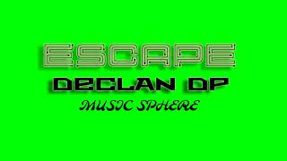 Escape - Declan DP (Copyright Free Music) (Dance & Electronic · Bright)