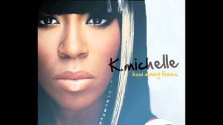 K. Michelle - How Many Times (Lyrics)