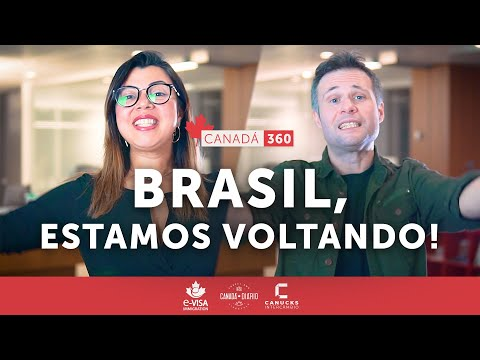 Trabalhe, estude e viva no Canadá! Canadá 360 - Brasil, estamos voltando