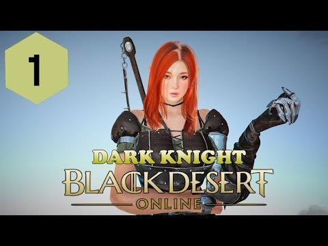 Let's Play | Black Desert Online | Dark Knight | Part 1 - No Commentary