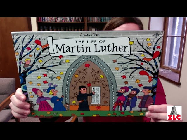 A Reading of The Life of Martin Luther