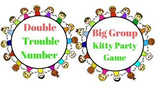 Kitty Party Big Group Game Doubles Trouble  Prachi Game Ideas