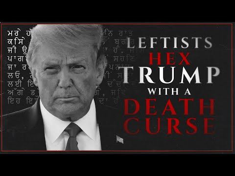 Leftists Hex Trump With A Death Curse