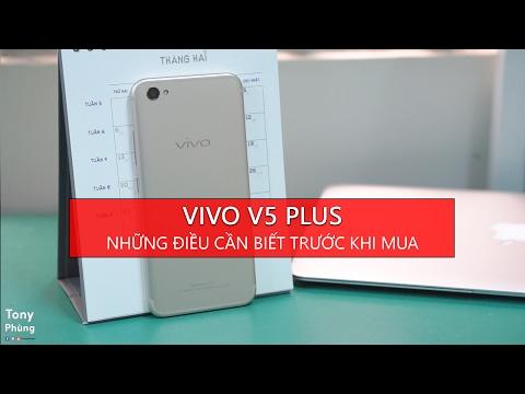 [Smartphone] Những điều cần biết về Vivo V5 Plus trước khi mua - Những nâng cấp - Tony Phùng