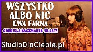 Wszystko albo nic - Ewa Farna (cover by Gabriela Kaczmarek) #1483