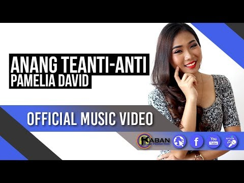 Pamelia David | Anang Teanti - Anti