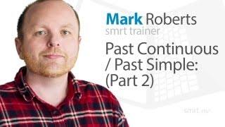 The Past Continuous & Past Simple (Part 2)