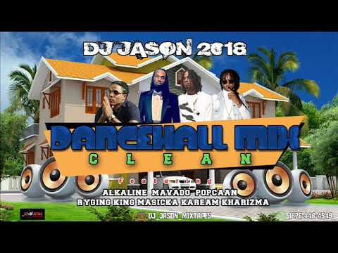 DANCEHALL MIX CLEAN, (2018 SEPTEMBER)FT ALKALINE,MAVADO,RYGIN KING,MASIKCA,GOVANA